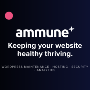 Ammune WordPress Hosting and Maintenance by Avolve Digital
